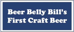 #TBT: Beer Belly Bill's First Craft Beer – TheBeginning